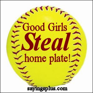 softball quotes and pictures | Softball Sayings, Quotes, Slogans and Expressions