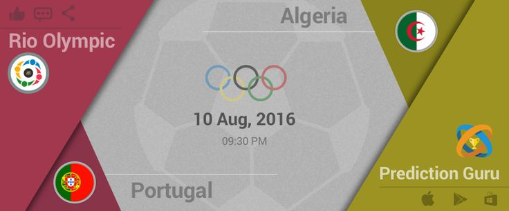 #Rio #2016 #Olympics #Football Upcoming Match 9:30pm IST Algeria v Portugal Predit2Win at http://pgur.in/6sgxay