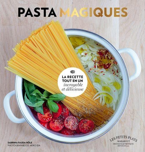 Paulette magazine - PASTA MAGIQUES : LES PATES POUR LES NULLES