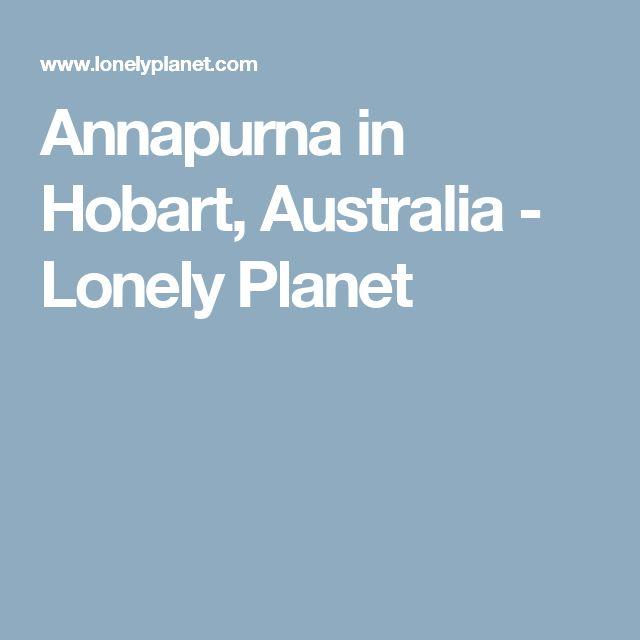 Annapurna in Hobart, Australia - Lonely Planet
