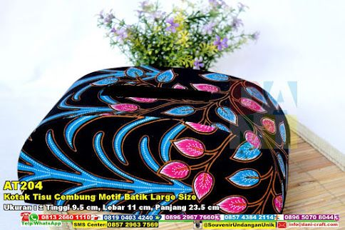 Kotak Tisu Cembung Motif Batik Large Size Hub: 0895-2604-5767 (Telp/WA)kotak tissue, kotak tissue cembung, kotak tissue motif, kotak tissue batik, kotak tissue besar, kotak tissue murah, kotak tissue cantik, kotak tissue bagus #kotaktissuecantik #kotaktissuemurah #kotaktissuemotif #kotaktissuebesar #kotaktissue #kotaktissuebatik #kotaktissuecembung #souvenir #souvenirPernikahan