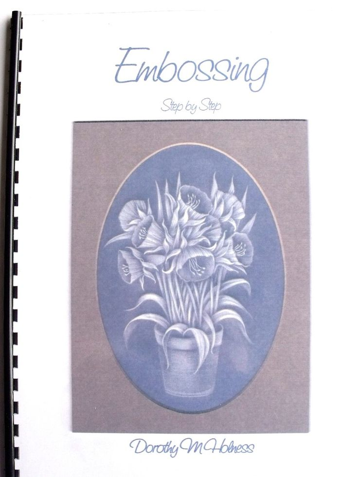 EMBOSSING STEP BY STEP BY DOROTHY M HOLNESS  Embossing by Dorothy Holness is an excellent guide for either beginners or parchment crafters who want to improve their embossing technique. There are 8 patterns with step by step embossing instructions and illustrations plus practise leaves, flowers and bows to start you off. To gain the most from the lessons it is important to work through the book rather than dip into it. 25 pages A4 size, black and white.