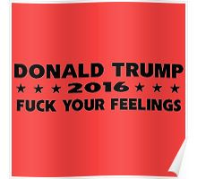 """""""donld trump fuck your feelings"""" Stickers by valentinoardian 