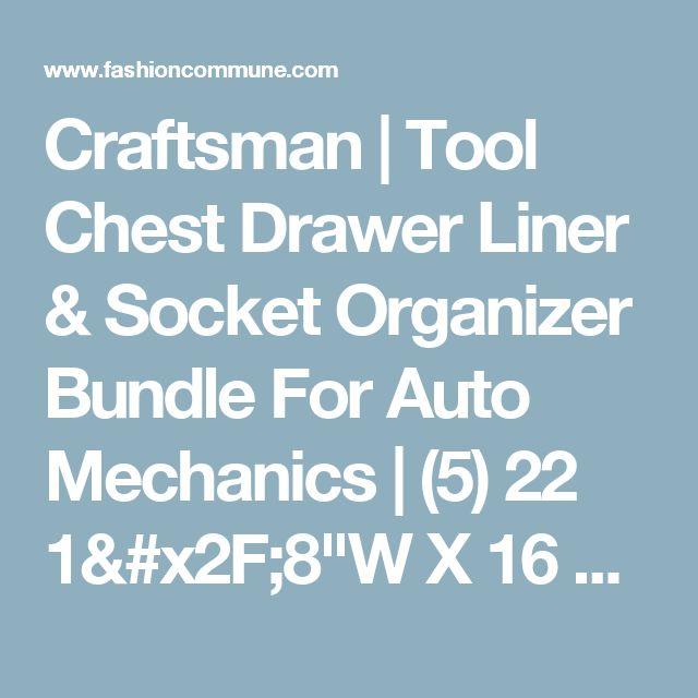 "Craftsman | Tool Chest Drawer Liner & Socket Organizer Bundle For Auto Mechanics | (5) 22 1/8""W X 16 3/8""D Embossed Liners | Guaranteed | 6 Tray Socket Organizer Set | Standard & Metric | #1 Seller"