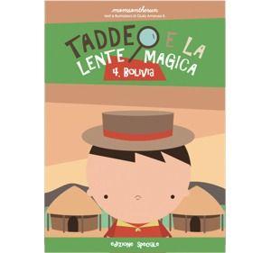 Bolivia-Taddeo e la lente magica