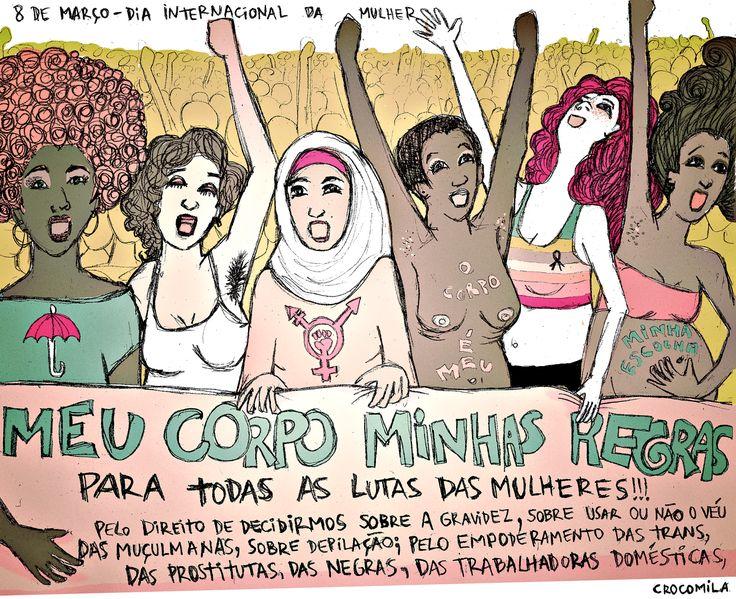 8 de março dia das (lutas das) mulheres!! meu corpo minhas regras!