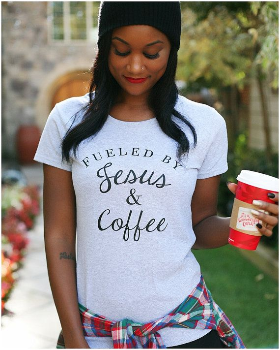 Fueled by Jesus and Coffee tshirt Jesus and by AbbyandGraceApparel