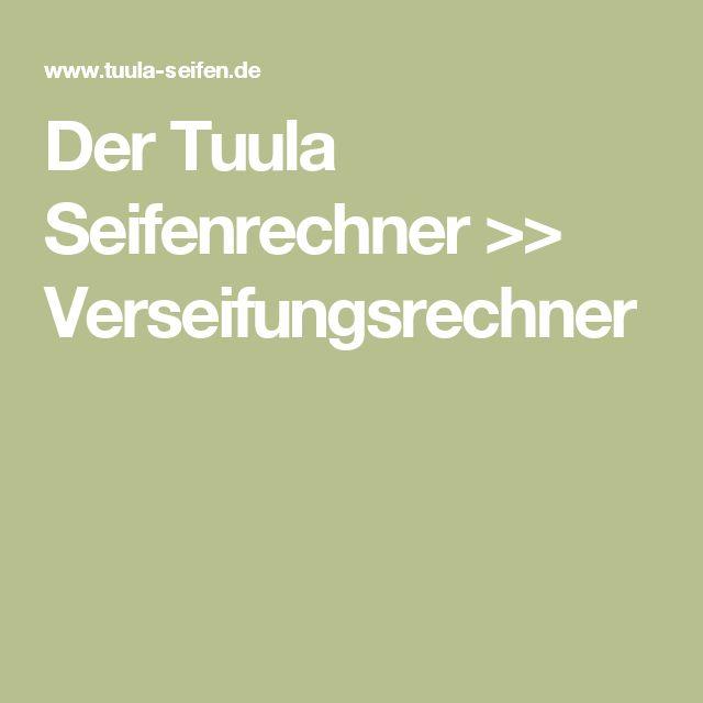Der Tuula Seifenrechner >> Verseifungsrechner