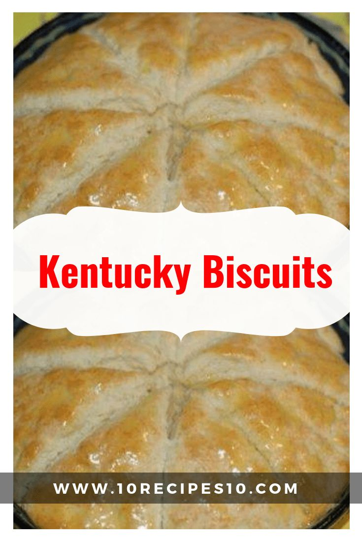 Kentucky Biscuits   Kentucky biscuits, Biscuit recipe no milk, Baking soda biscuits