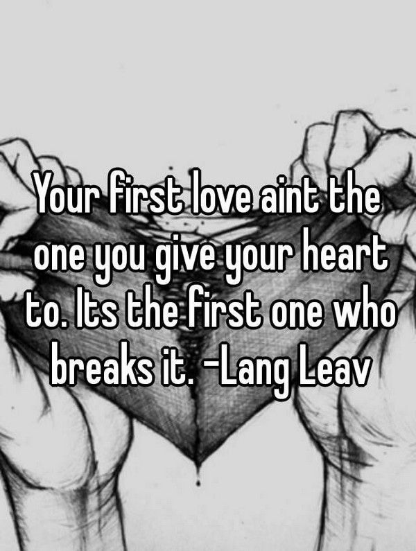 First Love Rewriting And Major Editing: 17 Best Last Love Quotes On Pinterest