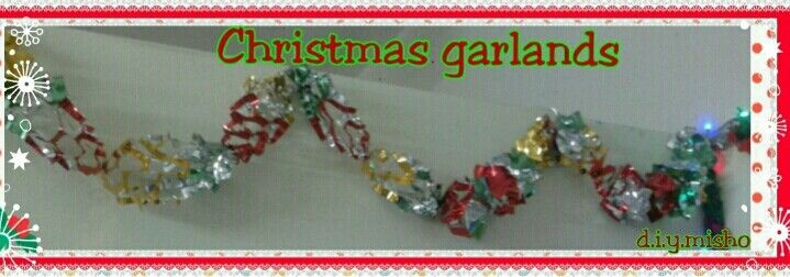 Easy and fun with my d.i.y Christmas Garlands