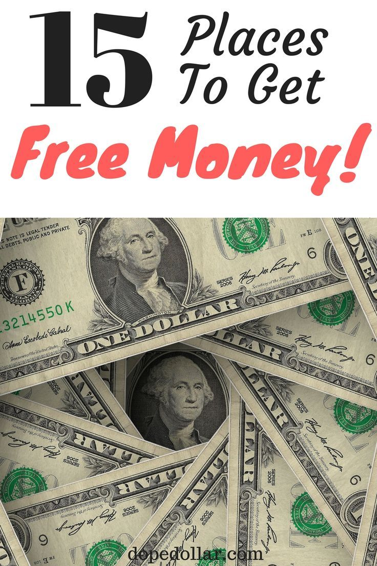 Looking for places to get free money right now? Check out these 15 places that will give you money for free!