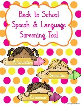 Back to School Speech and Language Screener. Repinned by SOS Inc. Resources pinterest.com/sostherapy/.