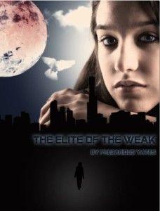 The Elite of the Weak #precariousyates #yalit #giveaway