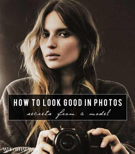 A model shares 12 secrets to looking better in photos.