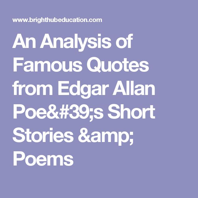 an analysis of poes short stories Chapter - 4 gothicism in edgar allan poe's short stories: a critical analysis edgar allan poe's short stories are known for their gothicism the major kinds of his stories in this regard are detective stories, horror stories, and romantic and comic stories.