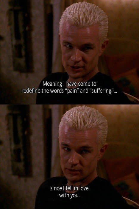 """He really was love's bitch.   Community Post: 13 Reasons Spike From """"Buffy"""" Is The Best Vampire Ever"""