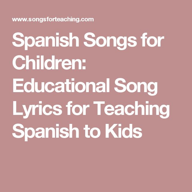Spanish Songs for Children:  Educational Song Lyrics for Teaching Spanish to Kids