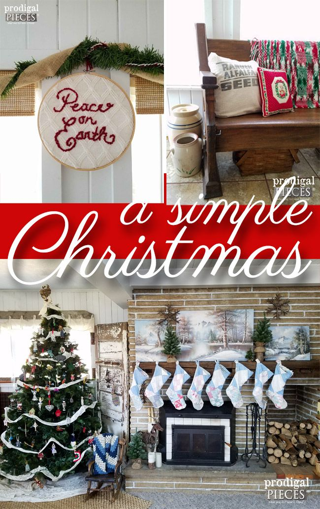Keep it Simple This Christmas and Focus on What's Important ~ A Rustic Farmhouse Christmas by Prodigal Pieces   www.prodiglapieces.com