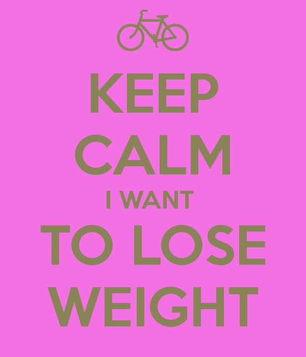 KEEP CALM I WANT TO LOSE WEIGHT | Fuchsia... | Pinterest