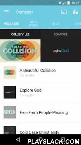 Compass Christian Church  Android App - playslack.com ,  Welcome to the official Compass Christian Church Application for the Android. Listen to sermons on Bible passages or topics that interest you. After you've downloaded and internalized the content, you'll want to share it with your friends via Twitter, Facebook, or email.For more information about Compass Christian Church, please visit:www.mycompasschurch.comThe Compass Christian Church App was created with The Church App by…