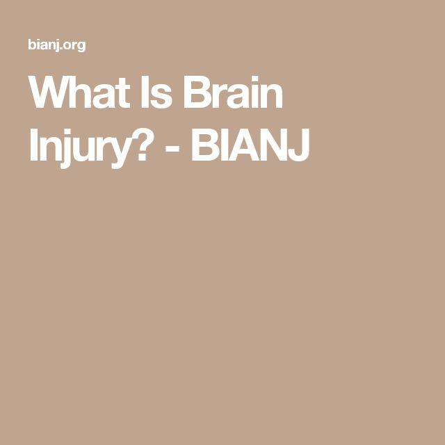 What Is Brain Injury? - BIANJ