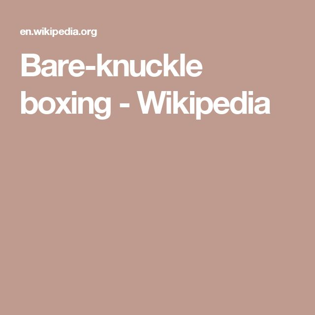Bare-knuckle boxing - Wikipedia