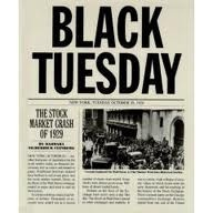 Black Tuesday...Stock Market Crash