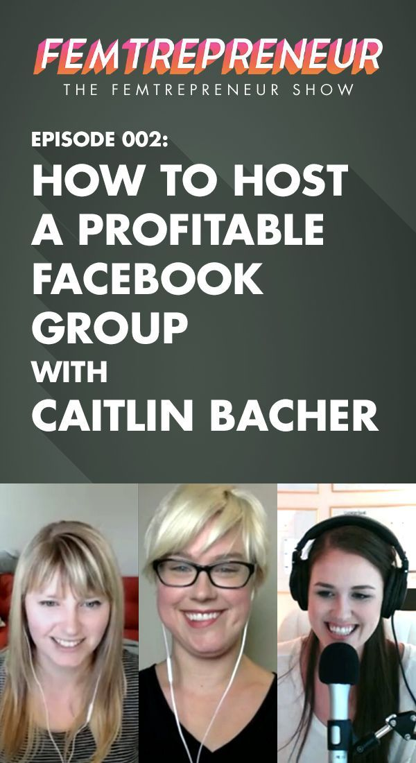 TFS 002: How to Host a Profitable Facebook Group with Caitlin Bacher