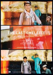 The Last Omelette (2016)  __________ About the making of 'The Land of The Enlightened' (2016),,,