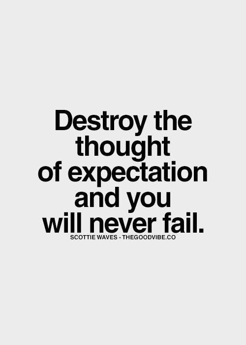 Expectation Quotes Amazing 12 Best Expectation Quotes Images On Pinterest  Expectation Quotes