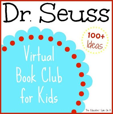Dr. Seuss Virtual Book club for Kids featuring over 100 Book Themed Activities from the @Virtual Book Club for Kids