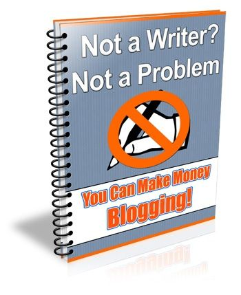 Not a Writer? Not a Problem.         You Can Make Money Blogging! From the moment you begin researching ways to make money online, you hear WRITING, WRITING, and MORE WRITING, over and over again. There's a reason for that and we're going to discuss how the written word can make you money, but YOU d