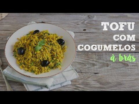 Tofu com cogumelos à brás - Made by Choices