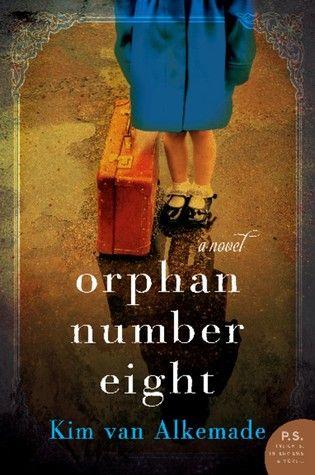 Orphan Number 8, by Kim van Alkemade - June 2016 - hosted by Alyssa