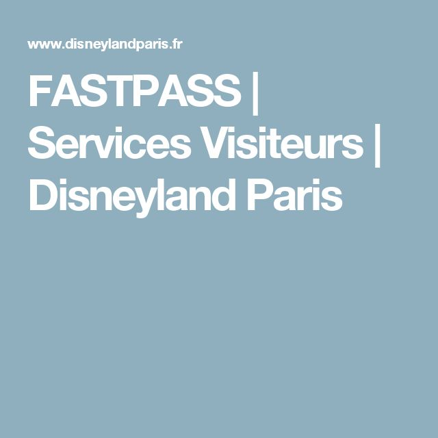 FASTPASS | Services Visiteurs | Disneyland Paris