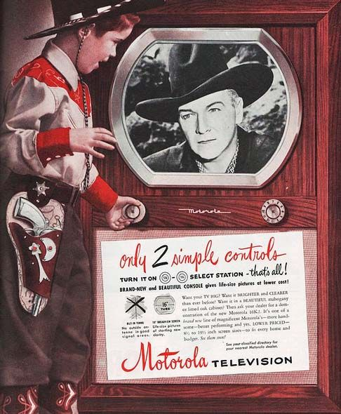 MotorolaHopalong Cassidy, Televi Advertis, Simple Control, 1950S Memories, Motorola Television, Milk Bottle, Vintage Ads, Advertis Features, Motorola Tv