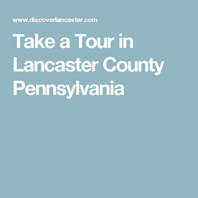 Take a Tour in Lancaster County Pennsylvania
