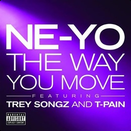 The Way You Move (feat. Trey Songz & T-Pain) Single realeased by The Island Def Jam Music Group, watch the music video here..