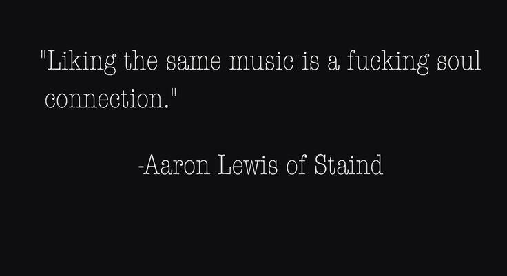 Aaron Lewis ahhhhhhh..
