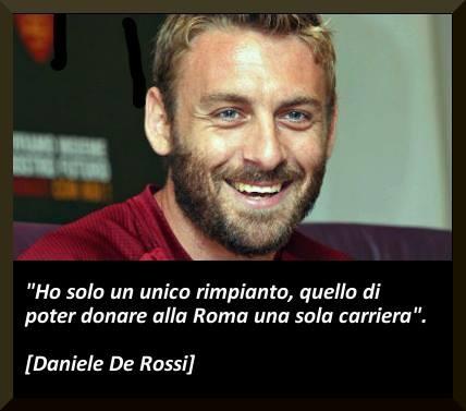 Ipse dixit: Daniele De Rossi