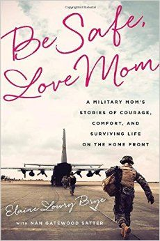 BE SAFE, LOVE MOM: A MILITARY MOM'S STORIES OF COURAGE, COMFORT AND SURVIVING LIFE ON THE HOMEFRONT ~ Military parents, here's a new book by a military mom of four officers, each serving in a different branch: Air Force, Army, Marine Corps, and Navy http://www.operationwearehere.com/Parents.html