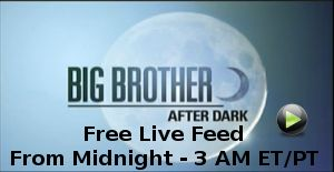 Free Big Brother After Dark Live Feed starts in 3 min. http://www.bigbrother-spoilers.com/big-brother-after-dark-live-feed/