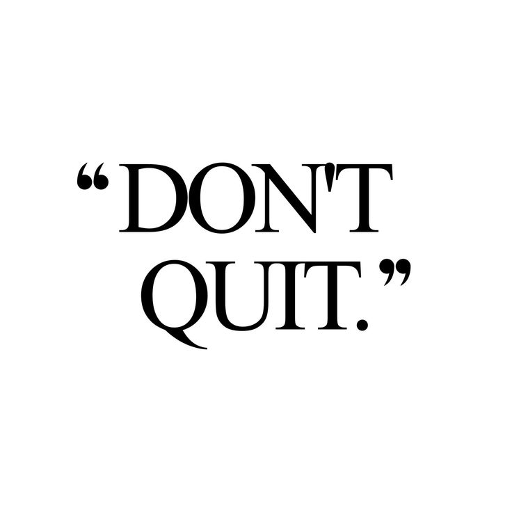 Don't quit! Browse our collection of motivational fitness and weight loss quotes and get instant exercise and training inspiration. Transform positive thoughts into positive actions and get fit, healthy and happy! http://www.spotebi.com/workout-motivation/dont-quit/