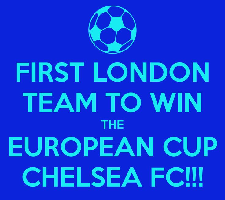 First London Team to Win the European Cup #CHELSEA FC...