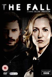 Created by Allan Cubitt.  With Gillian Anderson, Jamie Dornan, John Lynch, Aisling Franciosi. Two hunters, one cold, deliberate and highly efficient and the other, a strong, athletic man with a wife. One is a serial killer, and the other is a cop.