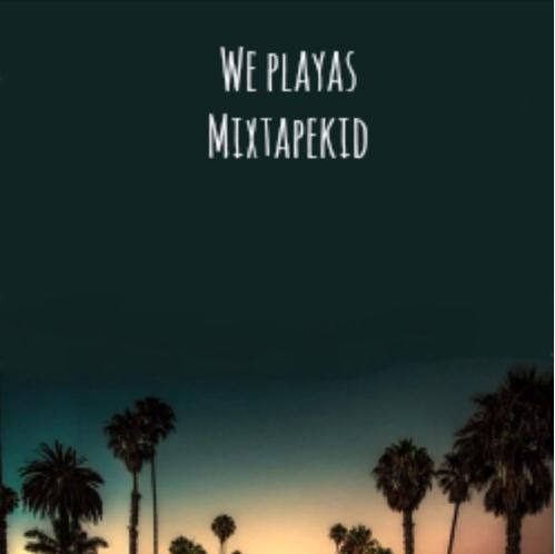 """BankOfMixtapez arrives with his awesome music """"We Playas-Mixtapekid"""" which is really great for the youth of today."""