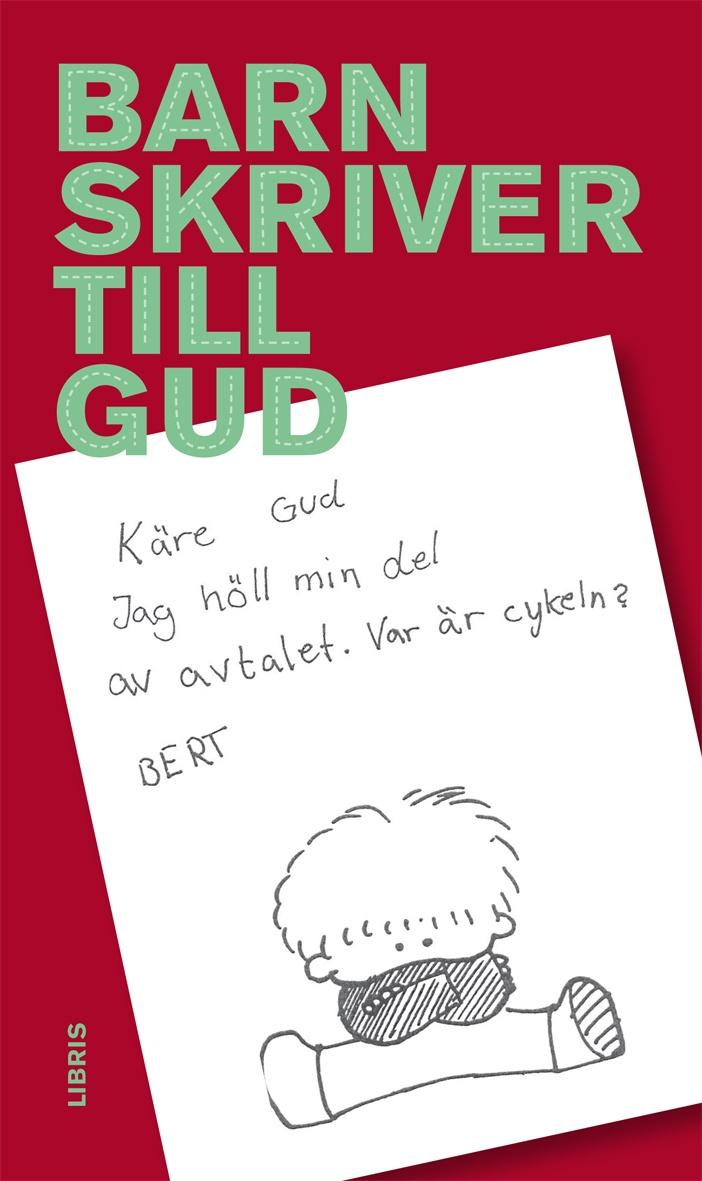 """1984 års mest säljande bok i svenska bokhandlar: """"Barn skriver till Gud"""" i nyutgåva! Utgiven på Libris förlag"""