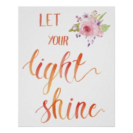 Brush Lettering Art - Let Your Shine Bright Poster