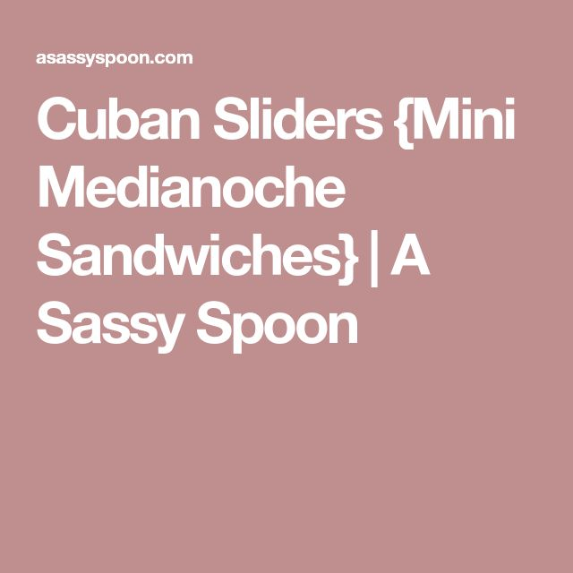 Cuban Sliders {Mini Medianoche Sandwiches} | A Sassy Spoon